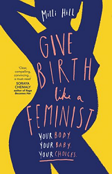 Give Birth like a Feminist book cover